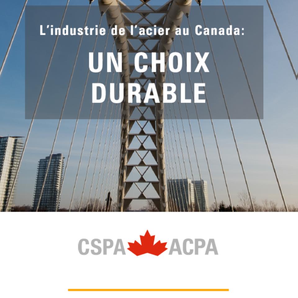 L'industrie de l'acier au Canada: Un choix durable